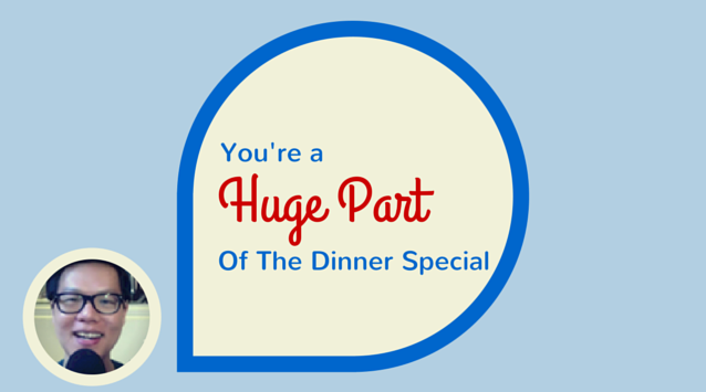 Gabriel Soh on The Dinner Special podcast You're a Huge Part of The Dinner Special