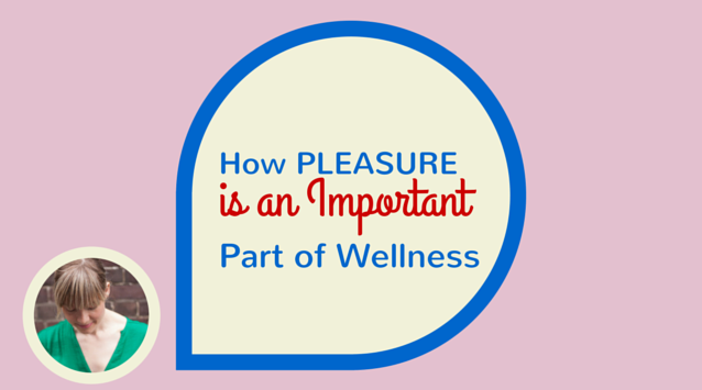Kris Osborne of 80twenty on The Dinner Special podcast talking about how pleasure is an important part of wellness.