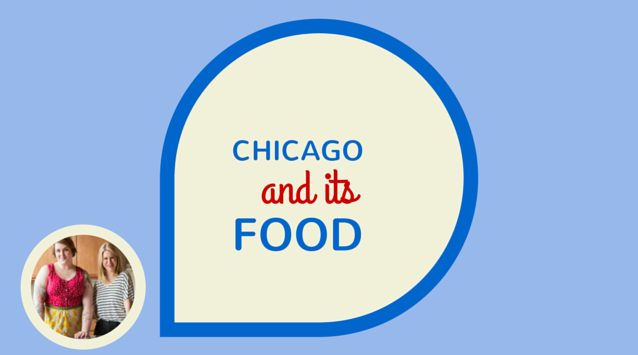 Lucy Hewett and Rachel Adams of Dinner Was Delicious on The Dinner Special podcast talking about the food culture in Chicago.