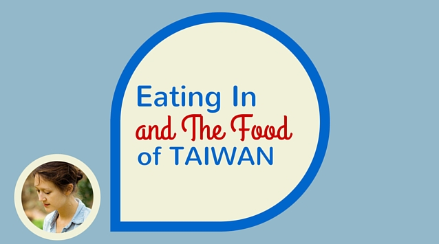 Cathy Erway of Not Eating Out in New York on The Dinner Special podcast talking about Eating In and The Food of Taiwan.